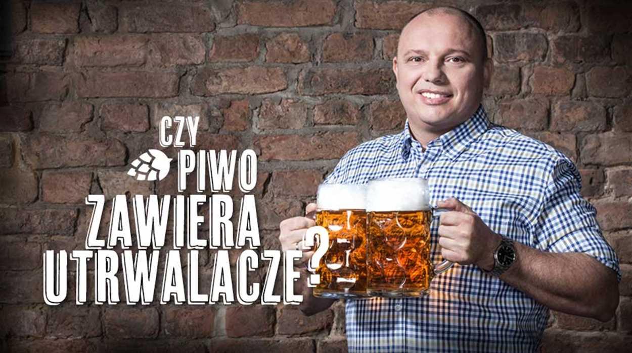 Czy piwo zawiera utrwalacze?
