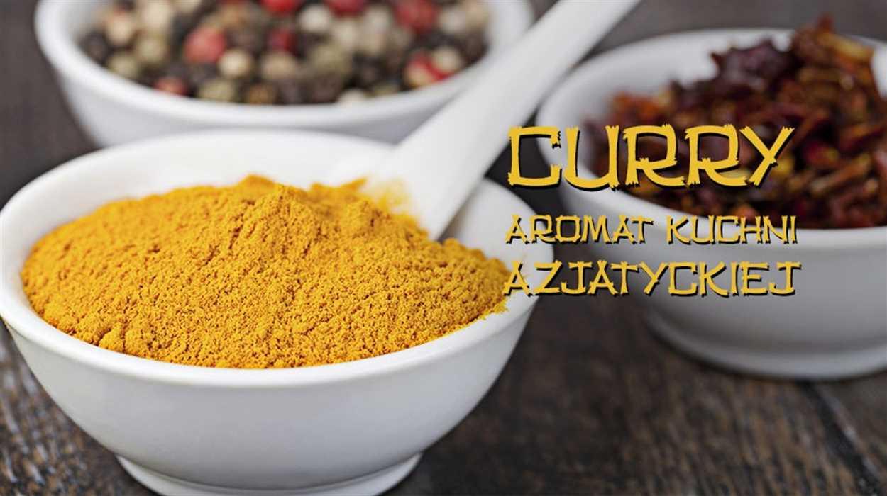 Curry – aromat azjatyckiej kuchni