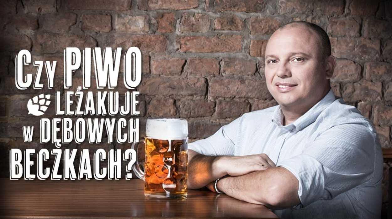 Czy piwo leżakuje w dębowych beczkach?