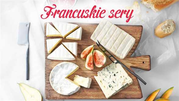 Francuskie sery