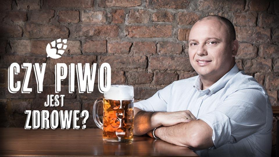 Czy piwo jest zdrowe?