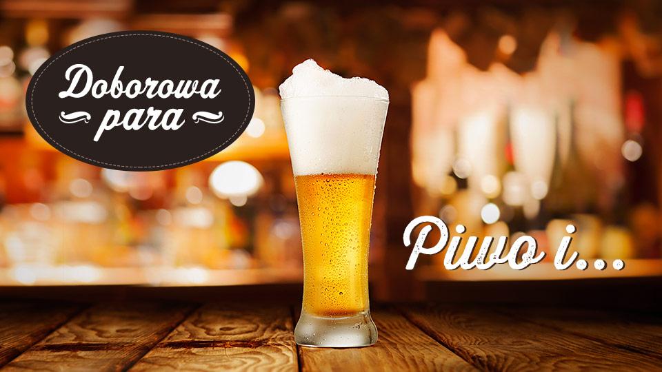 Piwne pary – dopasuj piwo do potrawy!