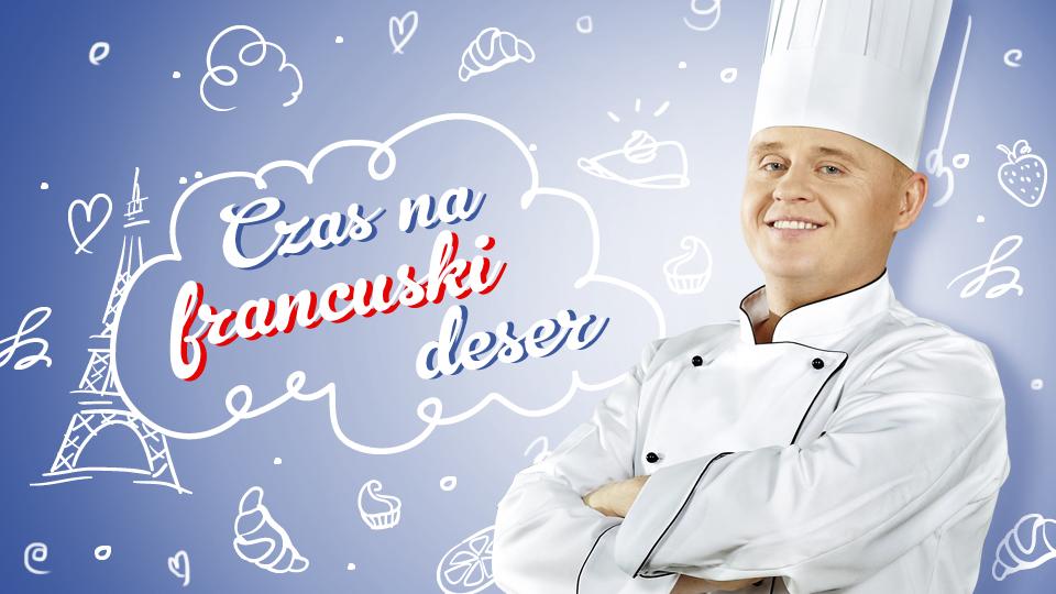 Słodka Francja w Kuchni Lidla