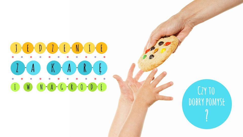 Karanie i nagradzanie jedzeniem