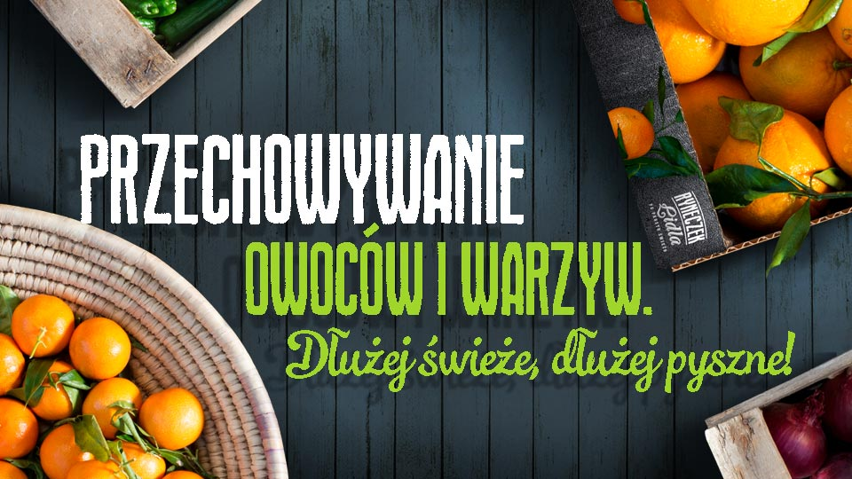 Przechowywanie Warzyw I Owoców Kuchnia Lidla
