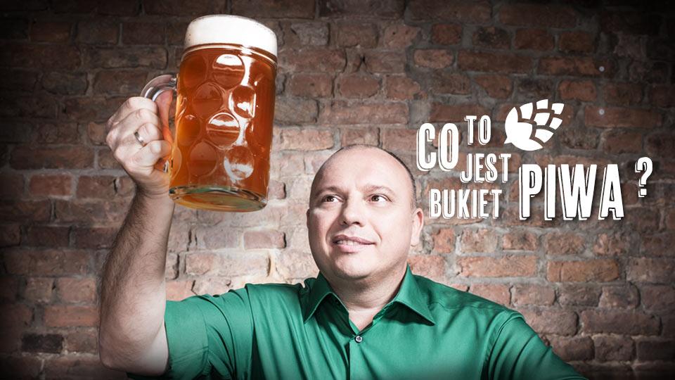 Co to jest bukiet piwa?