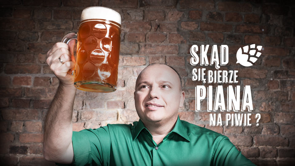 Skąd się bierze piana na piwie?