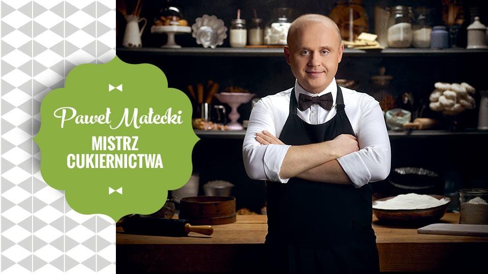 Paweł Małecki – mistrz cukiernictwa