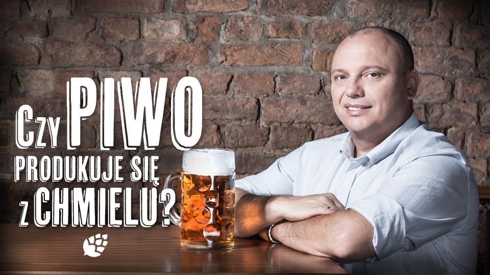 Czy piwo produkuje się z chmielu?