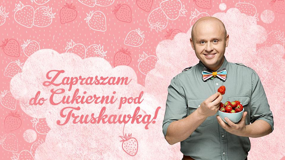 Zapraszam do Cukierni pod Truskawką!